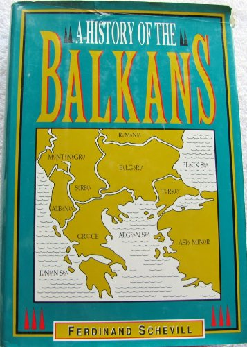 9780880296977: History of the Balkans: From the Earliest Times to the Present Day