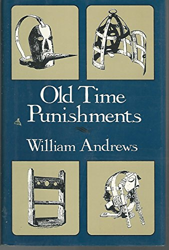 OLD TIME PUNISHMENTS