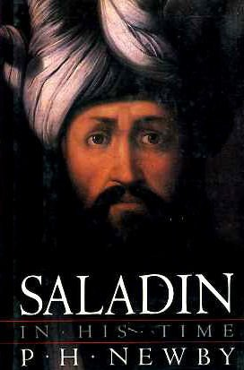 Saladin in His Time: P. H. Newby