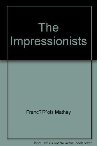 9780880297806: The Impressionists
