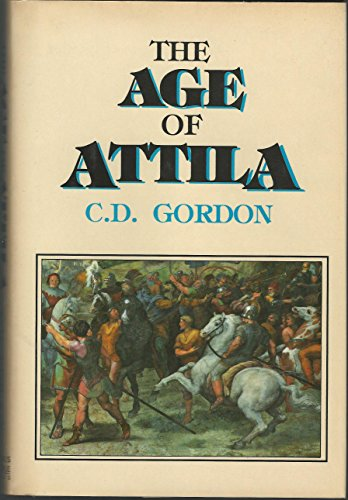 9780880297882: The Age of Attila: Fifth Century Byzantium and the Barbarians