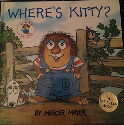 9780880297950: Where's Kitty? (Mercer Mayer's Little Critter)