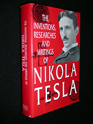 The Inventions, Researches and Writings of Nikola: Thomas Martin
