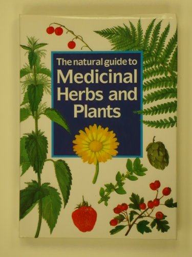 9780880298285: The Natural Guide to Medicinal Herbs and Plants