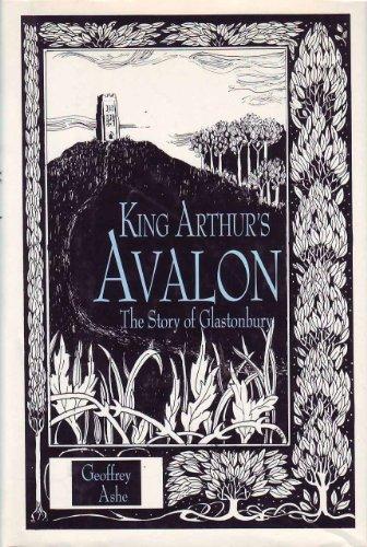9780880298506: King Arthur's Avalon: The Story of Glastonbury