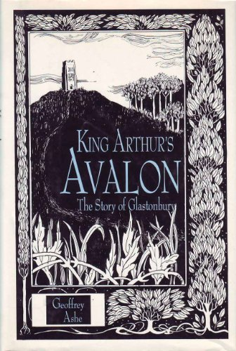 9780880298506: King Arthur's Avalon: The Story of Glastonbury
