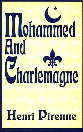 9780880298575: Mohammed and Charlemagne
