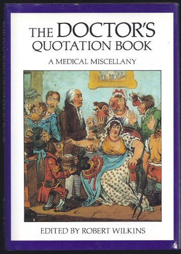 9780880298810: The Doctor's Quotation Book: A Medical Miscellany