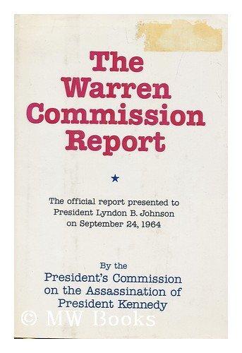 Warren Commission Report: Warren Commission