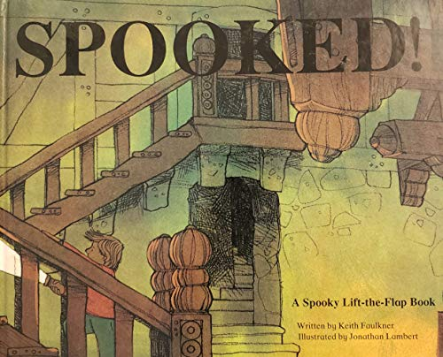 Spooked!: Faulkner, Keith