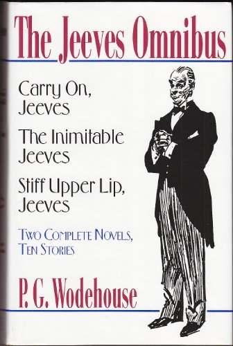 9780880299190: The Jeeves Omnibus: Stiff Upper Lip / The Inimitable Jeeves / Carry On, Jeeves