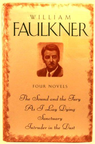 William Faulkner: Four Novels: Faulkner, William