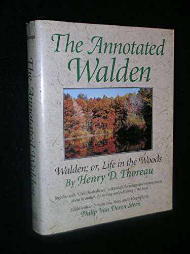 9780880299312: The Annotated Walden, or, Life in the Woods, Together with Civil Disobedience