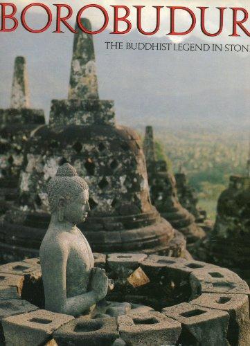 9780880299695: Borobudur: The Buddhist legend in stone