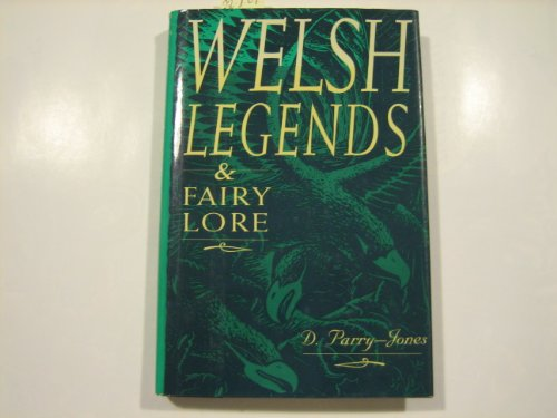 9780880299961: Welsh Legends and Fairy Lore.