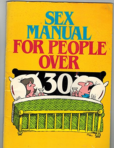 9780880320689: Sex Manual for People over Thirty