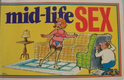 9780880324052: Mid-Life Sex
