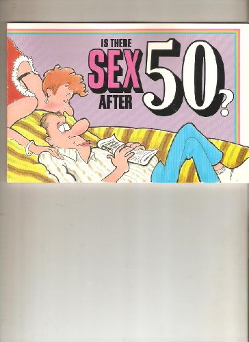 9780880324243: Is There Sex After Fifty?