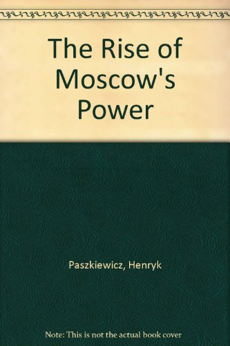 9780880330367: The Rise of Moscow's Power