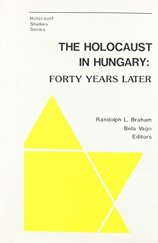 9780880330831: The Holocaust in Hungary 40 Years Later