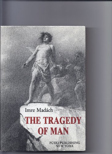9780880331692: The Tragedy of Man