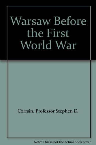 9780880331715: Warsaw Before the First World War