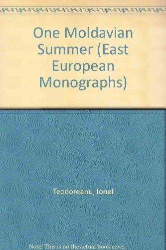 9780880332385: One Moldavian Summer