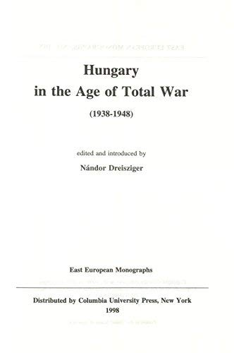 Hungary in the Age of Total War, 1938-1948