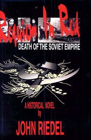 9780880334631: Requiem in Red: Death of the Soviet Empire (East European Monographs)