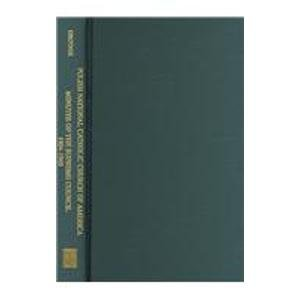 The Polish National Catholic Church of America: Minutes of the Supreme Council, 1904-1969 (East ...