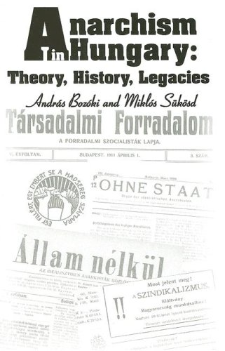 9780880335683: Anarchism in Hungary: Theory, History, Legacies