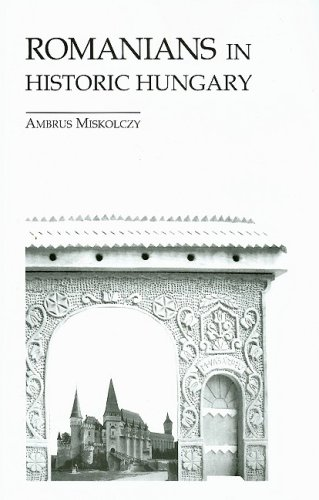 9780880336321: Romanians in Historic Hungary (East European Monograph)