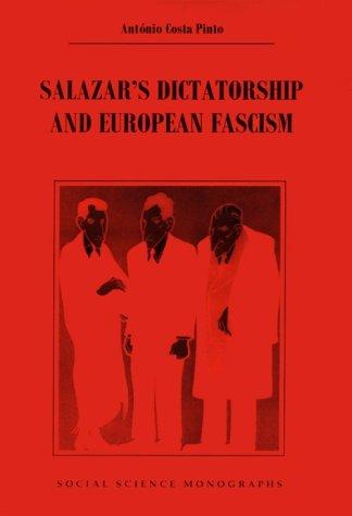 9780880339681: Salazar's Dictatorship and European Fascism