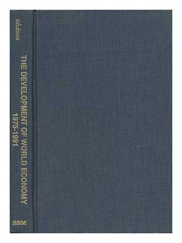 The Development of World Economy: 1975-1991 (Social Science Monographs): Geledan, Alain (Ed. )