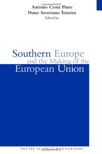 9780880339919: Southern Europe and the Making of the European Union, 1945-1980s