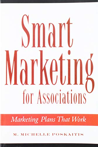 9780880341875: Smart Marketing for Associations: Marketing Plans That Work