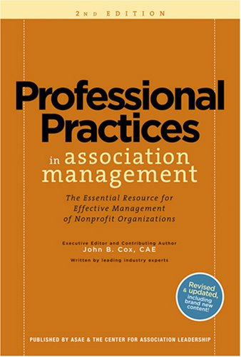 9780880342858: Professional Practices in Association Management: The Essential Resource for Effective Management of Nonprofit Organizations