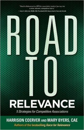 9780880343565: Road to Relevance: 5 Strategies for Competitive Associations