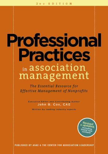 9780880343633: Professional Practices in Association Management: The Essential Resource for Effective Management of Nonprofit Organizations 2nd Edition