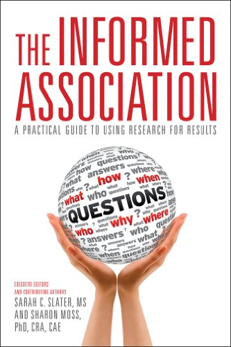 The Informed Association: A Practical Guide to Using Research for Results (Paperback)