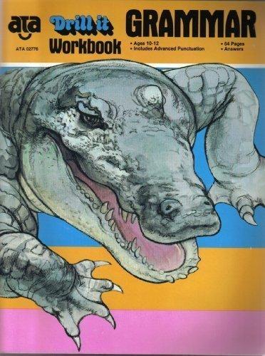 9780880370141: Drill It Grammar The Alligator Book