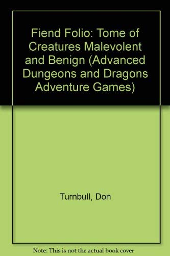 9780880380492: Fiend Folio: Tome of Creatures Malevolent and Benign (Advanced Dungeons and Dragons Adventure Games)