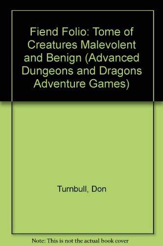 9780880380492: Fiend Folio: Tome of Creatures Malevolent and Benign