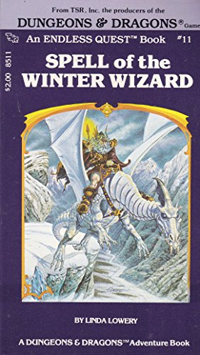 SPELL OF THE WINTER WIZARD : Endless Quest Book, #11 (Dungeons & Dragons Adventure Book)