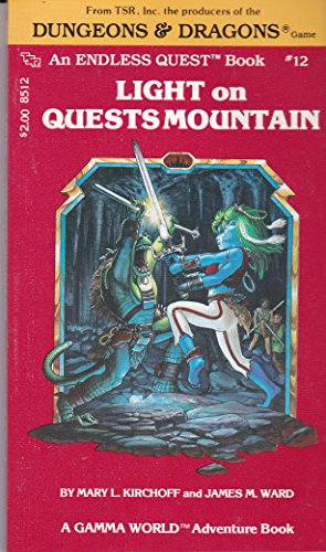 Light on Quests Mountain (A Gamma World Adventure Book) (An Endless Quest Book #12)