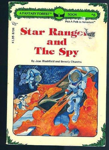 Star Rangers and The Spy (Fantasy Forest: Blashfield, Jean; Charette,