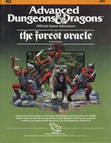 The Forest Oracle (Advanced Dungeons & Dragons Module N2): Carl Smith
