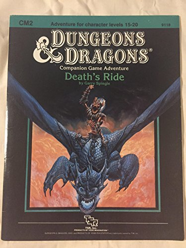 Death's Ride (Dungeons & Dragons module CM2, Adventure for Character Levels 15-20): Garry ...