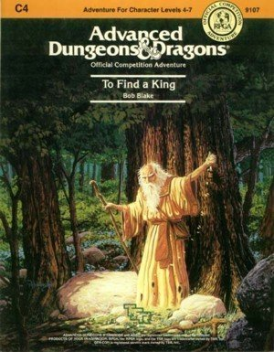 9780880381598: To Find a King (AD&D Fantasy Roleplaying, Module C4)