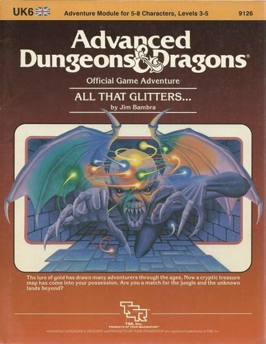 9780880381802: All That Glitters (Advanced Dungeons & Dragons Module UK6)